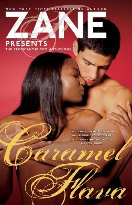 Caramel Flava: The Eroticanoir.com Anthology