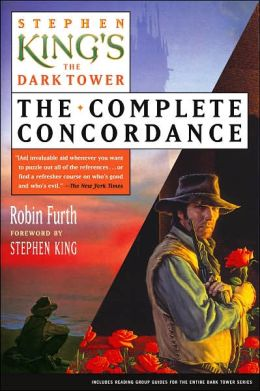 Stephen King's The Dark Tower: The Complete Concordance