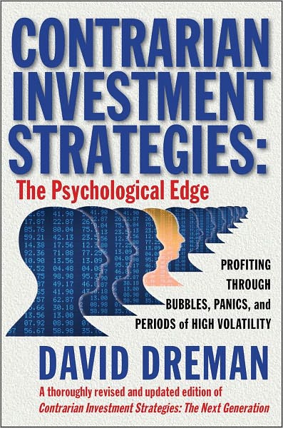 Contrarian Investment Strategies: The Psychological Edge