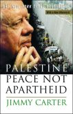 Book Cover Image. Title: Palestine Peace Not Apartheid, Author: Jimmy Carter
