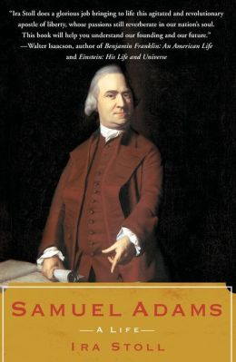 Samuel Adams: A Life