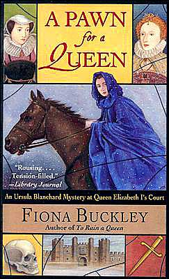 A Pawn for a Queen (An Ursula Blanchard Mystery at Queen Elizabeth I's Court Series)
