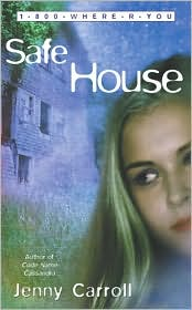 Safe House (1-800-Where-R-You Series #3)
