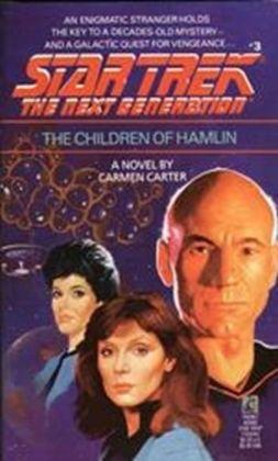 Star Trek The Next Generation #3: The Children of Hamlin