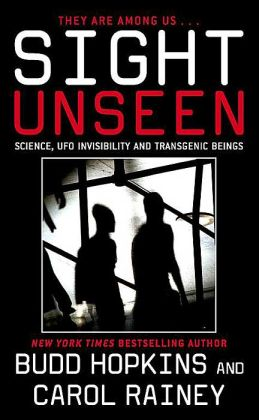 Sight Unseen: Science, UFO Invisibility and Transgenic Beings