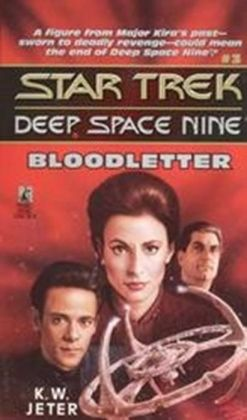 Star Trek Deep Space Nine #3: Bloodletter
