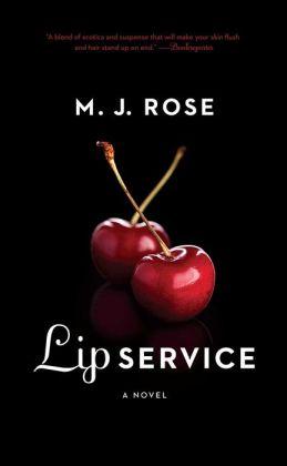 Lip Service: A Novel
