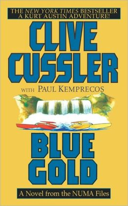 Blue Gold: A Kurt Austin Adventure (NUMA Files Series)