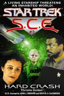 Star Trek S.C.E. #3: Hard Crash
