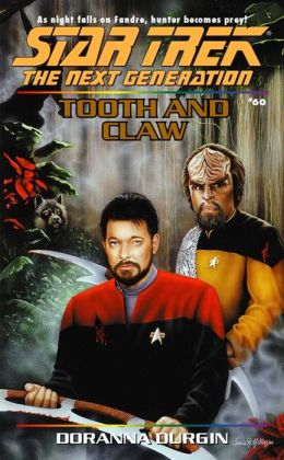Star Trek The Next Generation #60: Tooth and Claw