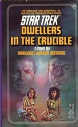 Star Trek #25: Dwellers in the Crucible