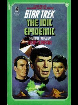 Star Trek #38: The IDIC Epidemic