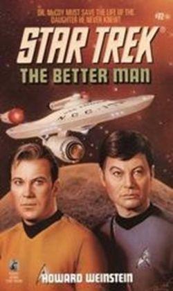 Star Trek #72: The Better Man