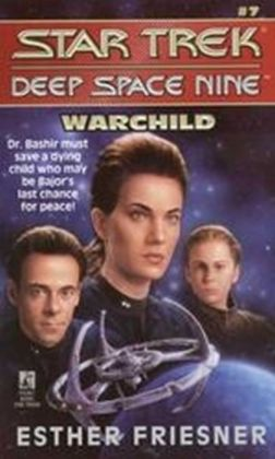 Star Trek Deep Space Nine #7: Warchild