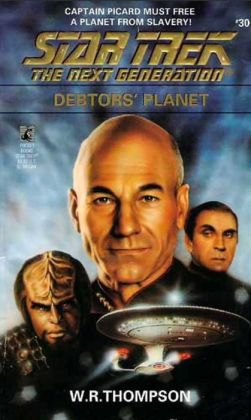 Star Trek The Next Generation #30: Debtor's Planet
