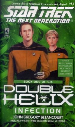 Star Trek The Next Generation #51: Double Helix #1: Infection