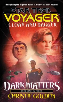 Star Trek Voyager #19: Dark Matters #1: Cloak and Dagger