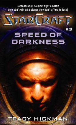 Starcraft: Speed of Darkness (Starcraft Series #3)