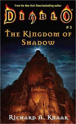 Diablo #3: The Kingdom of Shadow
