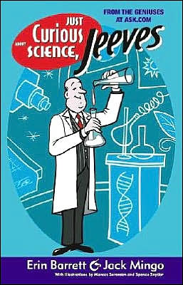 Just Curious about Science, Jeeves (Ask Jeeves Series)