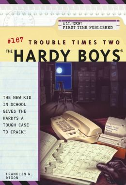 Trouble Times Two (Hardy Boys Series #167)