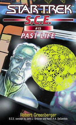 Star Trek: S.C.E. #15: Past Life