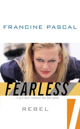 Rebel (Fearless 7) Francine Pascal