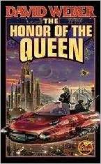 The Honor of the Queen (Honor Harrington Series #2)