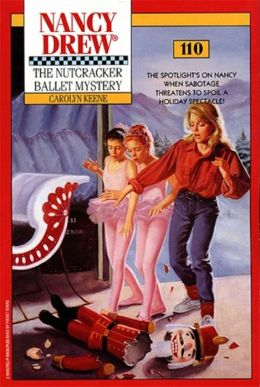 The Nutcracker Ballet Mystery (Nancy Drew Series #110)