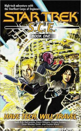 Star Trek: S.C.E: Have Tech Will Travel: (SCE Omnibus)