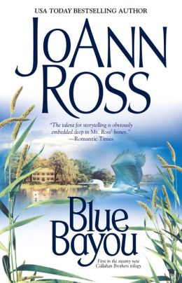 Blue Bayou (Callahan Brothers Series #1)