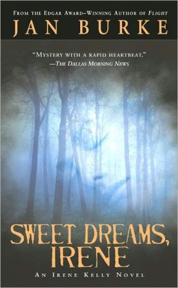 Sweet Dreams, Irene (Irene Kelly Series #2)