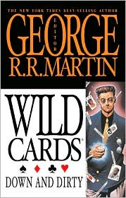 Wild Cards, Volume 5: Down and Dirty
