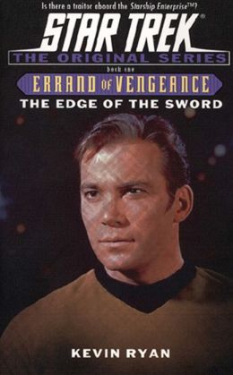 Star Trek Errand of Vengeance #1: The Edge of the Sword