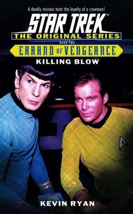 Star Trek Errand of Vengeance #2: Killing Blow