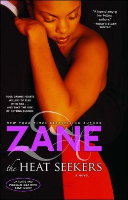 Zane's The Heat Seekers