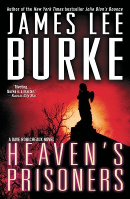 Heaven's Prisoners (Dave Robicheaux Series #2)