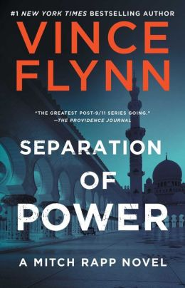 Separation of Power (Mitch Rapp Series #3)