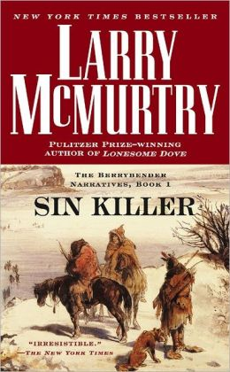Sin Killer (Berrybender Narratives Series #1)