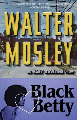 Black Betty (Easy Rawlins Series #4)