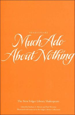 Much Ado about Nothing (The New Folger Library Shakespeare Series)