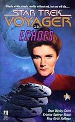 Star Trek Voyager #15: Echoes