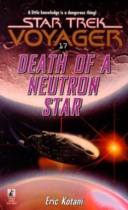 Star Trek Voyager #17: Death of a Neutron Star