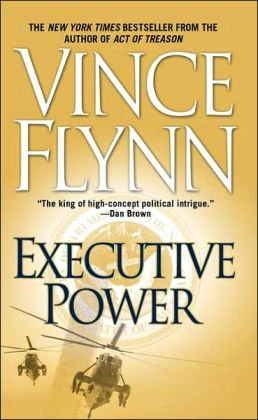 Executive Power (Mitch Rapp Series #4)