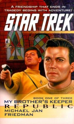Star Trek #85: My Brother's Keeper #1: Republic