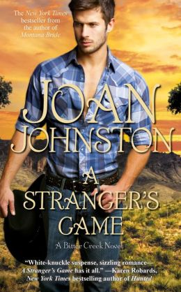A Stranger's Game (Bitter Creek Series #7)