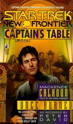 Star Trek The Captain's Table #5 - Once Burned