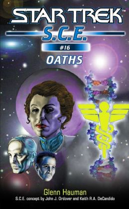 Star Trek S.C.E. #16: Oaths