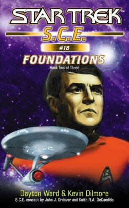 Star Trek S.C.E. #18: Foundations Book 2