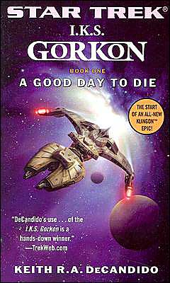 Star Trek I.K.S. Gorkon #1: A Good Day to Die